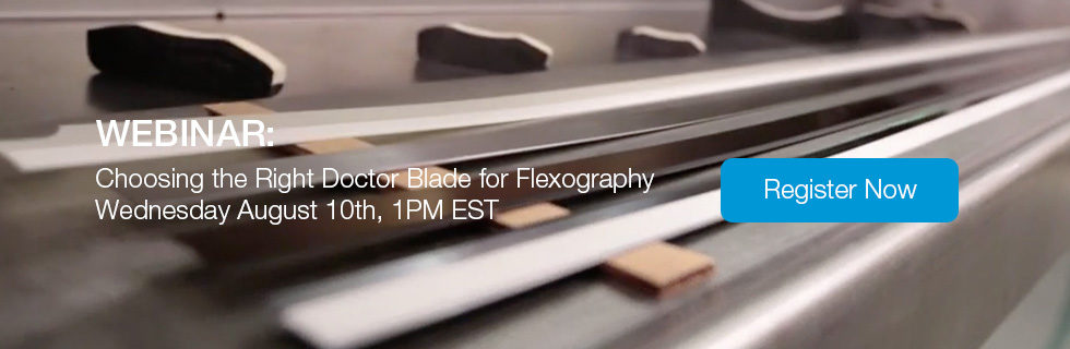 Webinar: Choosing the Right Doctor Blade for Flexography